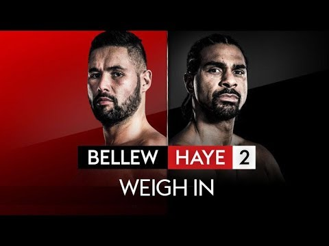 LIVE WEIGH IN! TONY BELLEW VS DAVID HAYE 🥊