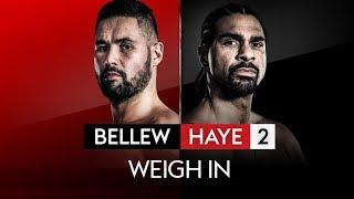 FULL WEIGH IN! TONY BELLEW VS DAVID HAYE 🥊