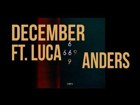 anders - December ft. LUCA (Audio)