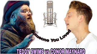 Gambar cover Someone You Loved-Lewis Capaldi cover by(CONOR MAYNARD vs TEDDY SWIMS)