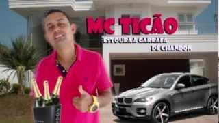 MC Ticão - Estoura a Garrafa de Chandon - Lançamento 2014(Link para Download da Musica - http://www.4shared.com/mp3/La3UiTBu/Estoura_a_garrafa_de_Chandon_-.html?, 2013-11-22T16:16:27.000Z)