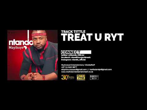 Ntando - Treat u ryt (Audio)