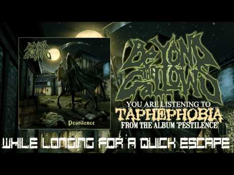 Beyond The Gallows - Taphephobia