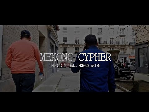 Mekong Soul - Mekong Cypher feat Hall French Asian (Clip Officiel 2017)