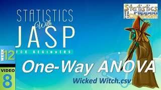 How To Do An One-Way ANOVA In JASP (12-8)
