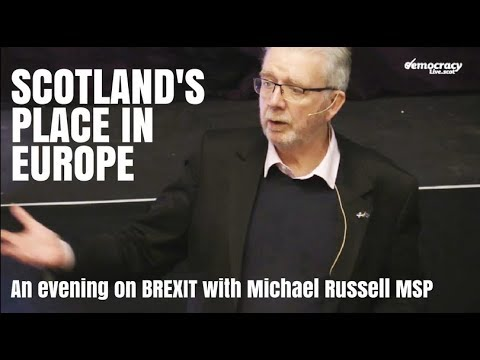 Scotland's Place in Europe - An evening about BREXIT with Michael Russell MSP