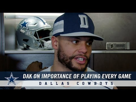 Dak Prescott on the Importance of Playing in Every Game   Dallas Cowboys 2018