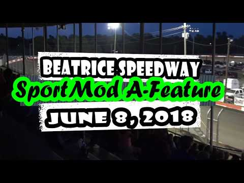 06/08/2018 Beatrice Speedway SportMod A-Feature