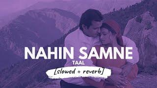 Nahin Samne [slowed + reverb] • 𝐵𝑜𝓁𝓁𝓎𝓌𝑜𝑜𝒹 𝐵𝓊𝓉 𝒜𝑒𝓈𝓉𝒽𝑒𝓉𝒾𝒸 Thumb