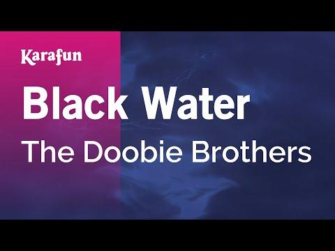 Karaoke Black Water - The Doobie Brothers *