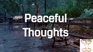 Guided Mindfulness Meditation - Peaceful Thoughts - Mediation For Relaxation *Positive Meditation