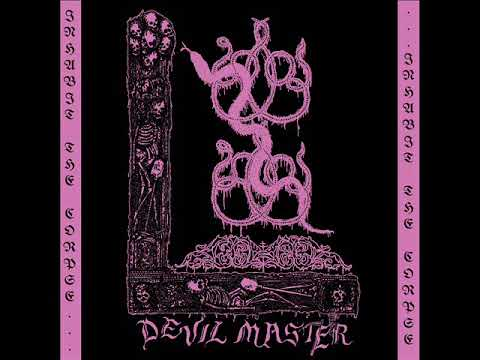 Devil Master - Inhabit the Corpse EP (2017)