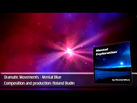 Mental Blue - Dramatic Movements