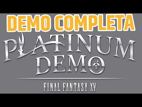 PLATINUM DEMO Inglés subs Español [Final Fantasy XV]