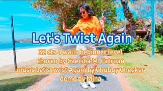 Let's Twist Again line dance (demo & tutorial) choreo by Caecilia M. Fatruan demo by Mina