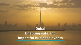 Dubai – Enabling safe and impactful business events