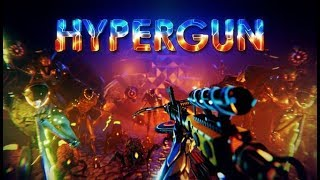 HYPERGUN - Gameplay ( PC )