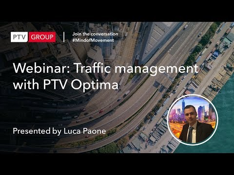 Webinar: Traffic management with PTV Optima - Real time decision support system for proacti