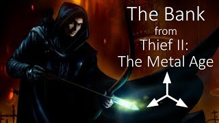 The Bank | Thief II: The Metal Age