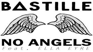 Bastille - No Angels feat. Ella Eyre (Maronn Edit)