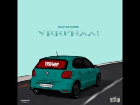 Ohjay - Vrr Pha  (Official Audio Video)