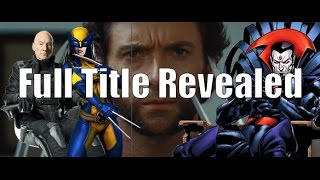 Wolverine 3 Official Title Revealed