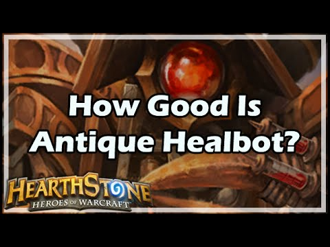 [Hearthstone] How Good Is Antique Healbot?