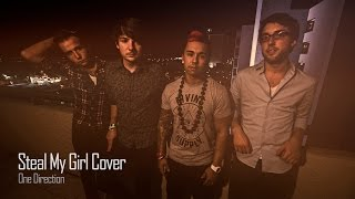 Steal My Girl - One Direction [Official Music Video Cover by The Royal + Corey Pieper]