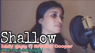 Shallow - Lady gaga ft Bradley Cooper (Cover by Asdiantyds)