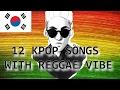 12 Kpop Songs With Reggae Vibe