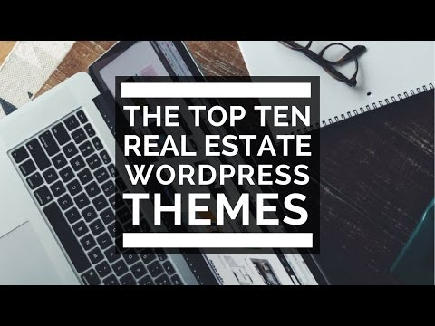 Top 10 WordPress Themes for Real Estate Agents And Investors