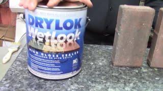 How to best seal masonary, paver stones using Drylok Wet Look Sealer