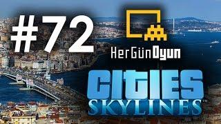 Cities: Skylines İstanbul - 72. Bölüm [Sadece Trafik]