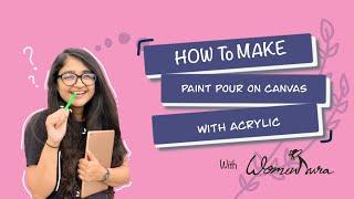 Acrylic Pour | 5 Colour Magic | DIY | Paint Pour Craft | WomenAura by Nidhi