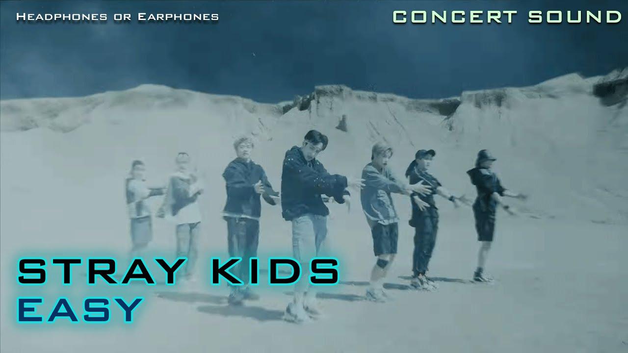 🔈CONCERT SOUND Stray Kids - EASY
