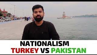 Nationalism: Turkey V Pakistan | Daniyal Sheikh