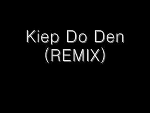 Kiep Do Den (REMIX)