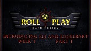 RollPlay: Dark Heresy - Warhammer 40K Campaign