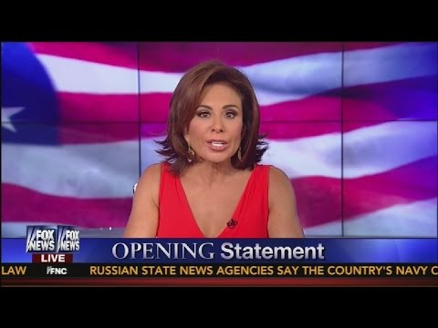"Judge Jeanine to Barack Obama: ""You Were WRONG About ISIS!"""