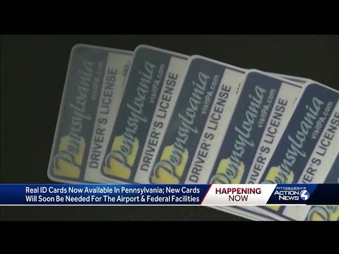 Real ID Cards Now Available In Pennsylvania