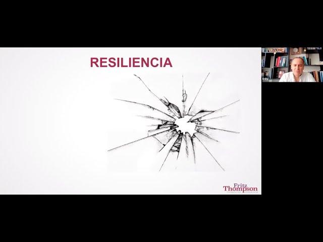#Webinar #Resiliencia: La respuesta correcta ante las crisis. Primera Parte.