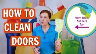 How to Clean Doors, 6 Panel Doors, Metal Doors, Deep Cleaning, Maintenance Clean