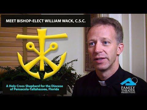 Meet Bishop-Elect Bill Wack, C.S.C.