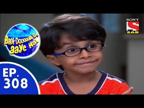 Download Badi Door Se Aaye Hain - बड़ी दूर से आये है - Episode 308 - 13th August, 2015