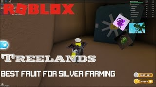 Roblox: Treelands: What is the best fruit to farm silver with?