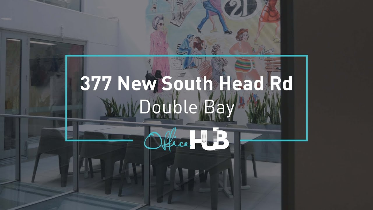 Office Hub Tour - The Edge Offices, 377 New South Head Road, Double Bay NSW  Australia
