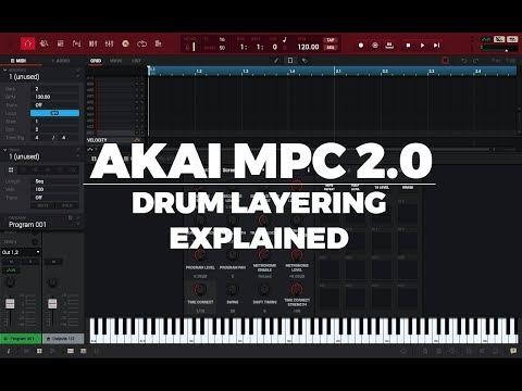 AKAI MPC 2.0 TUTORIAL | DRUM LAYERING EXPLAINED