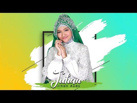Jihan Audy – Tuhan