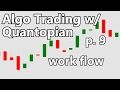 Strategizing - Algorithmic Trading with Python and Quantopian p. 9