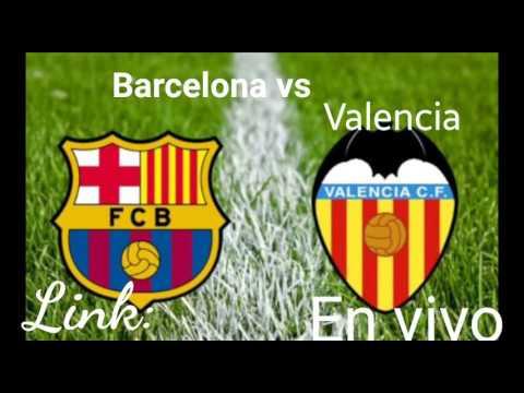 Barcelona vs Valencia(En vivo) tdn watch live - YouTube